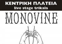 MONOVINE @ MIND THE TRAP LIVE ΔΕΥΤΕΡΑ 29 ΑΠΡΙΛΙΟΥ ΚΕΝΤΡΙΚΗ ΠΛΑΤΕΙΑ μουσική σκηνή