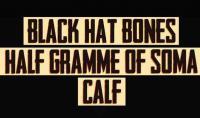 Half Gramme Of Soma & Black Hat Bones @ Trikala την Κυριακή