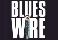BLUES WIRE Τετάρτη 21 Δεκεμβρίου στον Μανδραγόρα