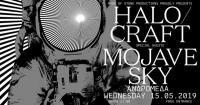 Halocraft & Mojave Sky  Τετάρτη 15 Μαΐου
